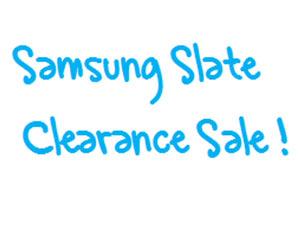 Samsung-Slate-Clearance-Sale